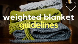 A pile of blankets overlaid with the text 'weighted blanket guidelines'. Photo: Unsplash.com.