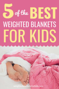 Looking for the best weighted blankets for kids and children? Check out these 5 top rated blankets for kids with insomnia, autism and ADHD.
