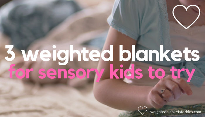 A girl sitting on a bed with text overlaid reading '3 weighted blankets for sensory kids to try.' Photo: Drew Rae via Pexels.com.