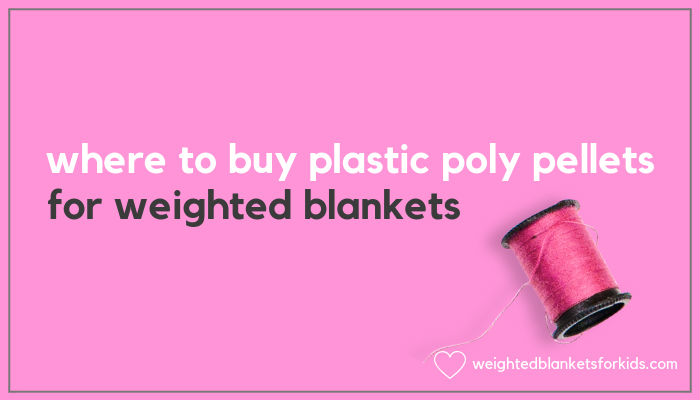 A cotton reel and text reading' 'where to buy poly pellets for weighted blankets'.
