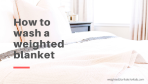 A blanket overlaid with the text 'how to wash a weighted blanket'.